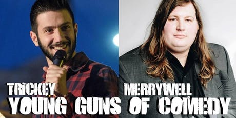 Trickey Merrywell Young Guns of Comedy tickets