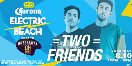 Corona Electric Beach 'Road to Breakaway' w/ TWO FRIENDS tickets