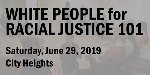 White People for Racial Justice 101 (June 2019)