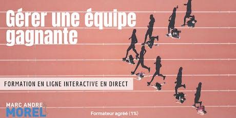 GÉRER UNE ÉQUIPE GAGNANTE | Formation interactive à distance en direct billets