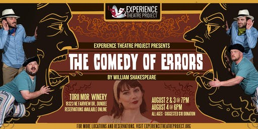 The Comedy of Errors at Torii Mor Winery- Sunday, August 4 at 6:00pm