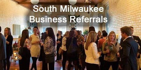 South Milwaukee Business Referrals - Inaugural Meeting! tickets