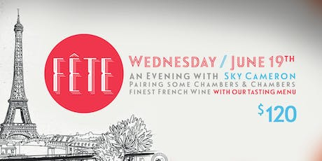 French Wine Dinner with Fête & Chambers & Chambers tickets