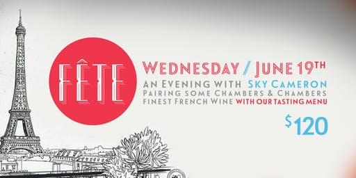 French Wine Dinner with Fête & Chambers & Chambers