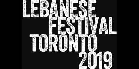 2019 Lebanese Festival of Toronto (July 19, 20 & 21, 2019) tickets