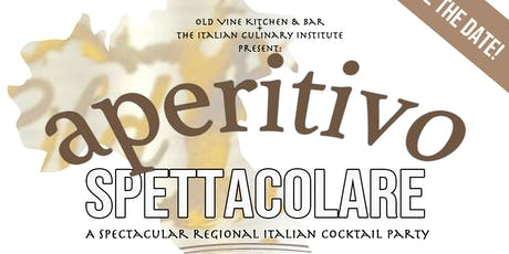 Aperitivo Spettacolare! Old Vine Kitchen & Bar tickets