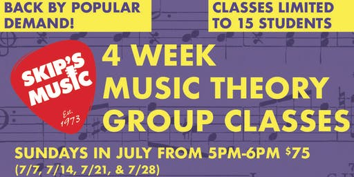 4 WEEK MUSIC THEORY GROUP CLASSES SUNDAYS IN JULY FROM 5PM-6PM (7/7, 7/14, 7/21, & 7/28)