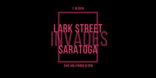 Lark Street invades Saratoga