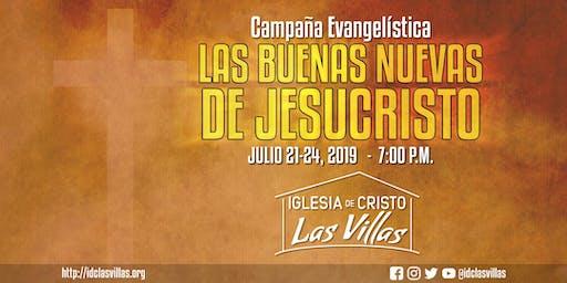 """Campaña Evangelística """"Las Buenas Nuevas de Jesucristo"""""""