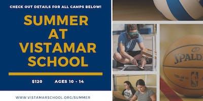 Summer Camps at Vistamar School 2019