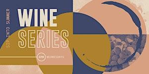 Sip Into Summer Wine Series 2019