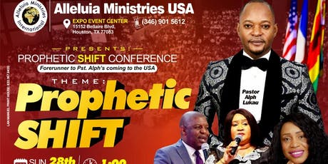 PROPHETIC SHIFT CONFERENCE: Alleluia Ministries International USA tickets