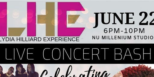 LYDIA HILLIARD EXPERIENCE CONCERT BASH