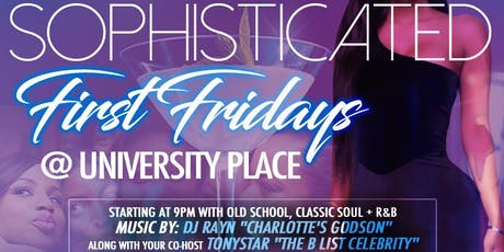 Sophisticated First Fridays  tickets
