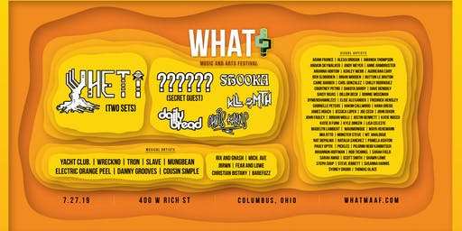 What? Music and Arts Festival 2019