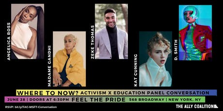 MSFT Feel The Pride: Where To Now? Activism x Education Panel Conversation  tickets