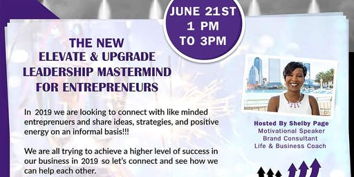 Elevate & Upgrade Leadership Mastermind for Entreprenuers