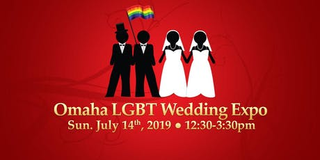 Omaha, NE 2nd annual LGBTQ Wedding Expo tickets
