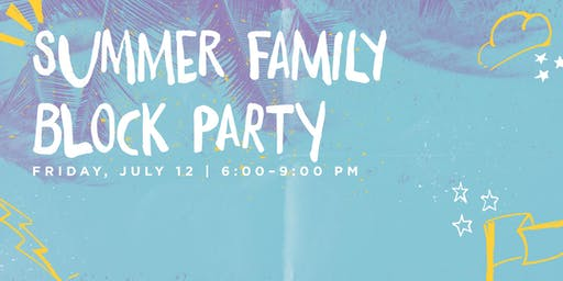 Family Summer Block Party
