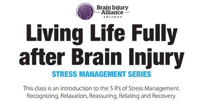 Living Life Fully after Brain Injury
