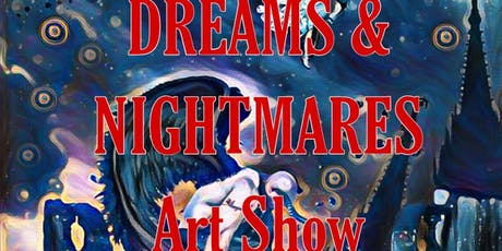 Dreams & Nightmares Art Show tickets