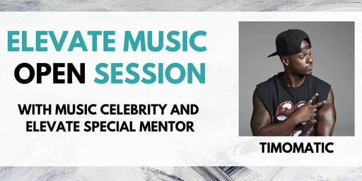 Elevate Music Open Session with Timomatic