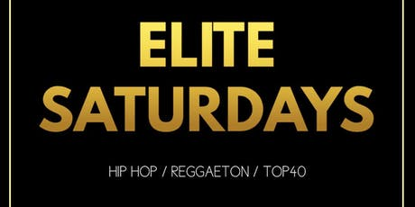 Elite Saturdays: Hip Hop / Reggaeton Party tickets