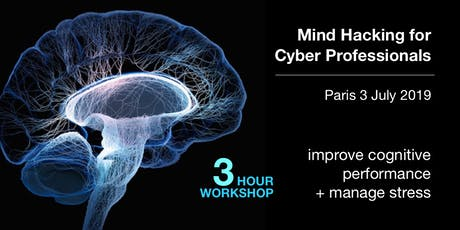 Mind Hacking for Cyber Professionals - Part 2: Three-Hour Workshop  billets