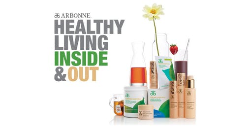 Discover Arbonne and  Healthy Living Inside and Out