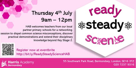 Ready, Steady, Science!             Linking primary science to key stage 3 tickets