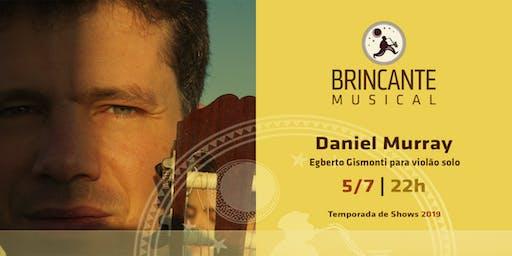 Brincante Musical | Daniel Murray