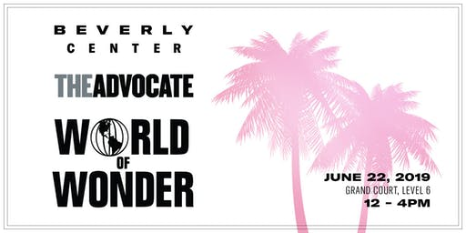 Beverly Center x The Advocate x World of Wonder Pride Event