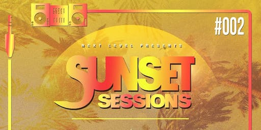 Sunset Sessions Grand Opening 2.0