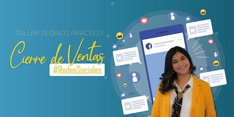 Taller: Cierra ventas por redes sociales  boletos