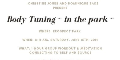 Body Tuning ~ In The Park