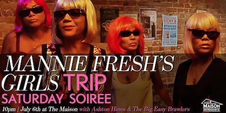 Mannie Fresh's Essence Fest Girls Trip Saturday Soiree at The Maison tickets