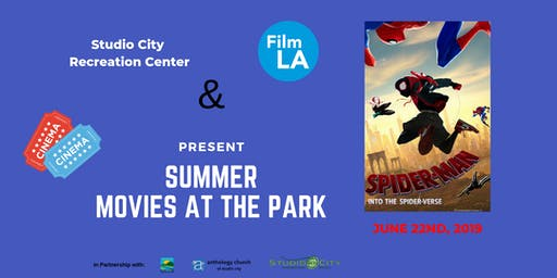 Summer Movies At The Park - Spider-Man: Into the Spider-Verse