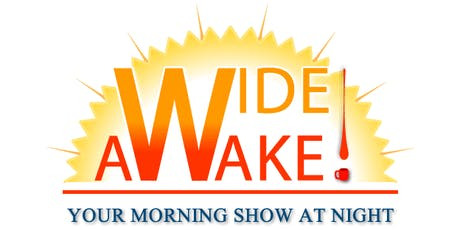 """Wide Awake!"" Your New Midnight Morning Show tickets"