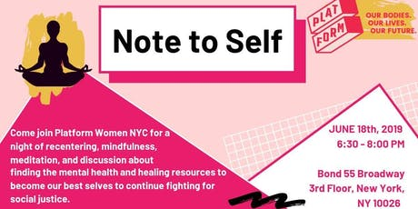 Platform Women NYC Presents: Note to Self  tickets