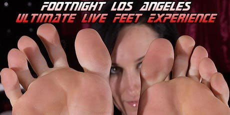 Footnight Los Angeles Live Feet Experience - July 18, 2019 Tickets