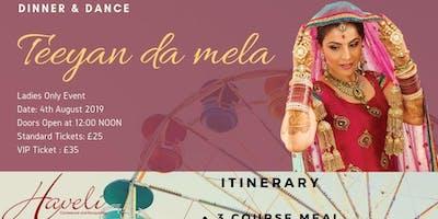 Teeyan Da Mela- DInner & Dance