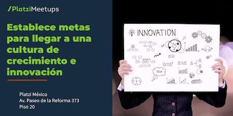 Platzi Business Sessions: Establece metas para llegar a una cultura de crecimiento e innovación tickets