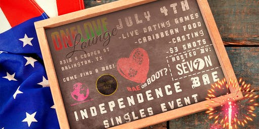 INDEPENDENCE BAE SINGLES EVENT