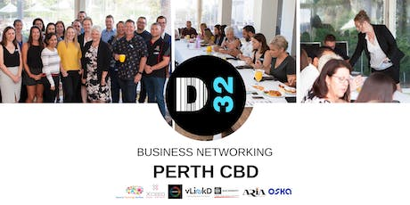 District32 Business Networking Perth – Perth CBD - Thu 20th June tickets
