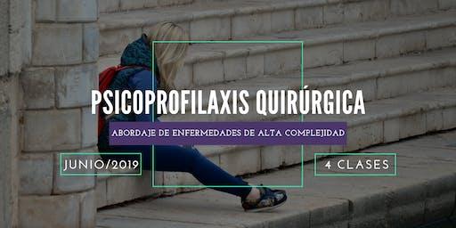 Psicoprofilaxis Quirúrgica y Enfermedades de Alta Complejidad Online.