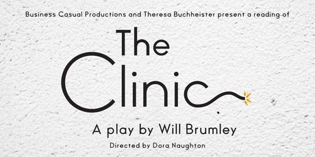 A reading of THE CLINIC by Will Brumley  tickets