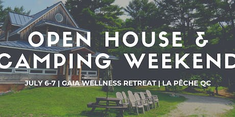 Open House & Camping Weekend - Gaia Wellness Retreat tickets