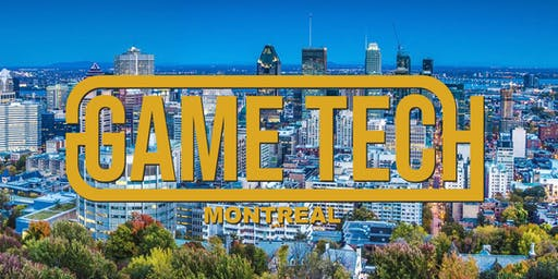 Game Tech MTL - June 2019 Meetup