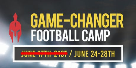 Game Changers Football Camp (June 24ht-28th) Only tickets
