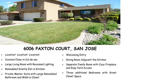 Open House: 6006 Paxton Ct. San Jose
